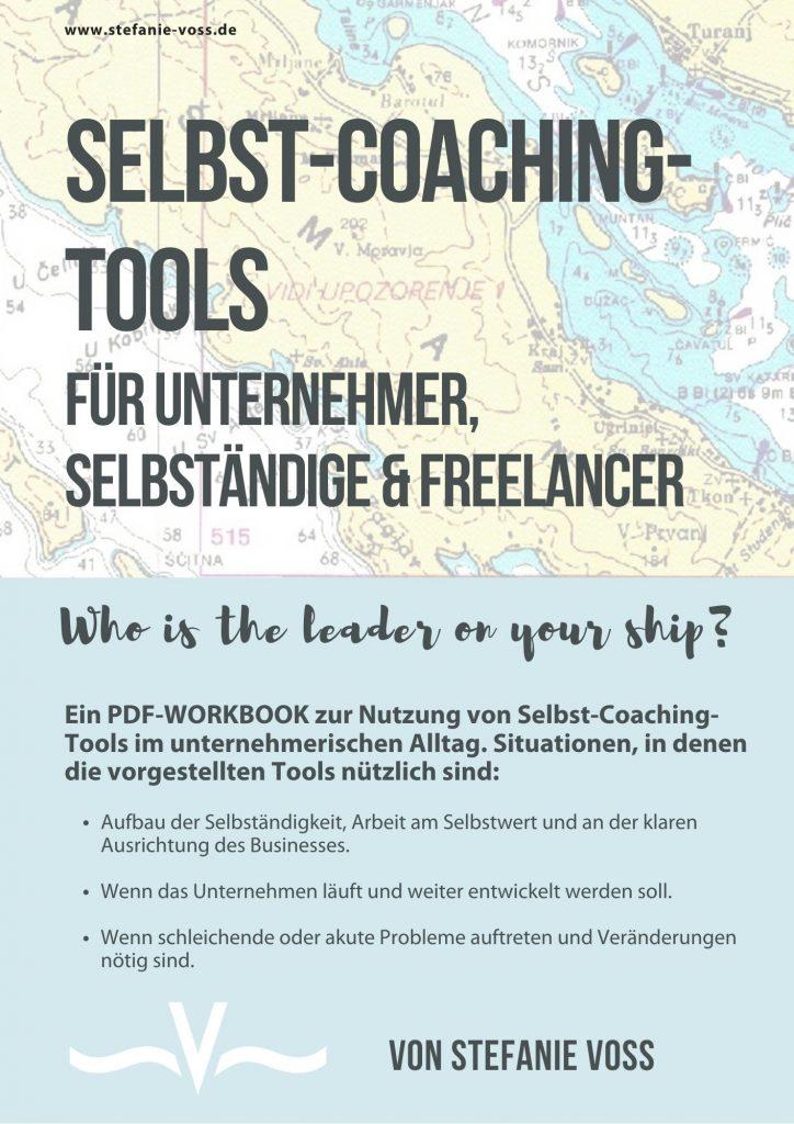 Selbst-Coaching-Tools für Unternehmer & Selbständige - PDF-Workbook mit 6 Übungen von Stefanie Voss