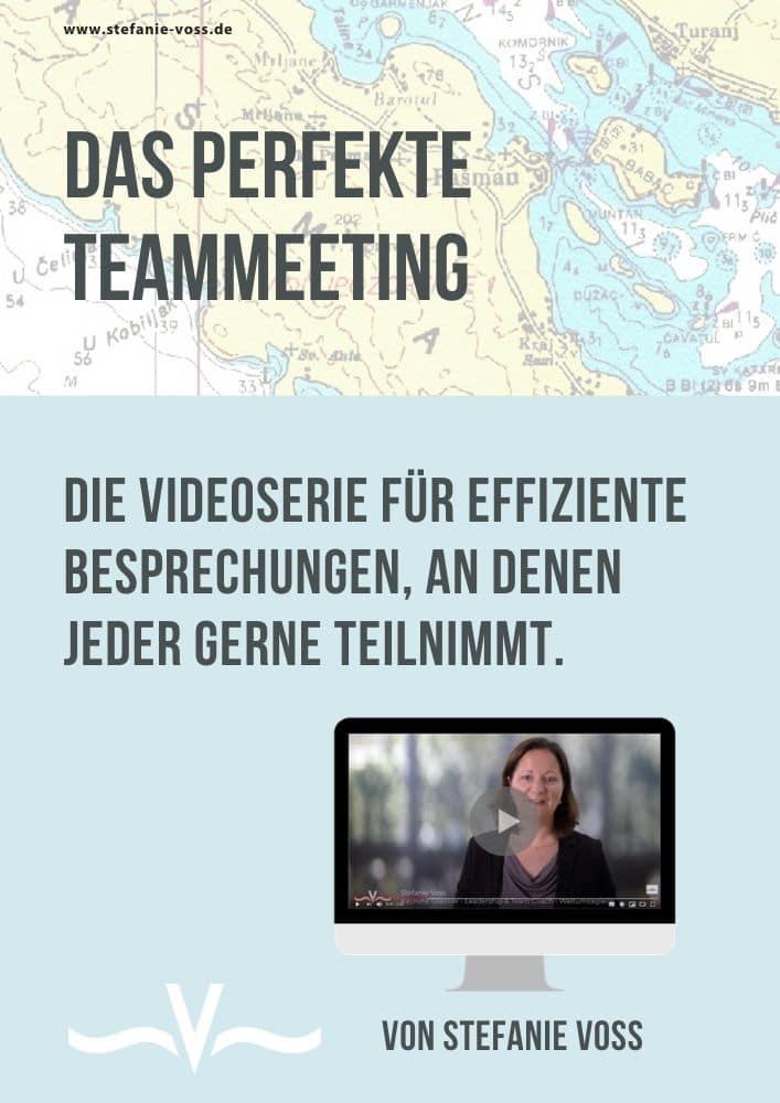 Das perfekte Teammeeting - Die Videoserie für effiziente Besprechungen an denen jeder gerne teilnimmt - von Stefanie Voss