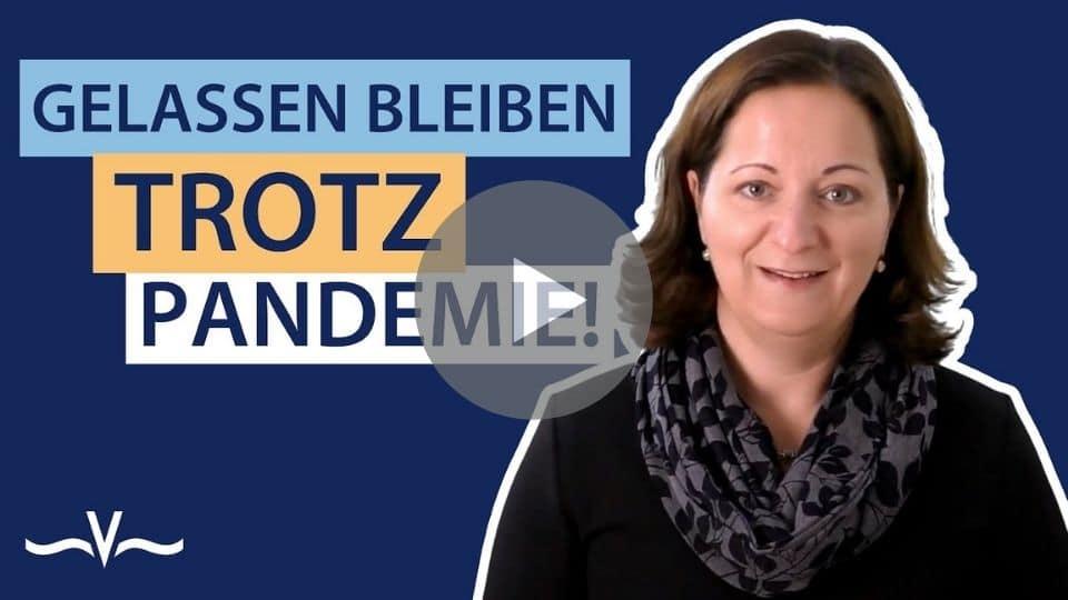 Gelassenheit trotz Pandemie Selbst Coaching und Tagebuchschreiben helfen - Stefanie Voss